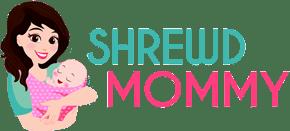 Shrewd Mommy